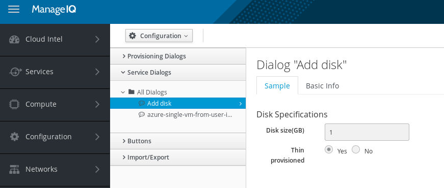 Service dialog prompts for disk size and provisioning type